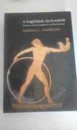 Livro A Fragilidade da Bondade - Martha C. Nussbaum