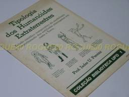 Tipologia dos Humanóides Extraterrestres (Jader U. Pereira)