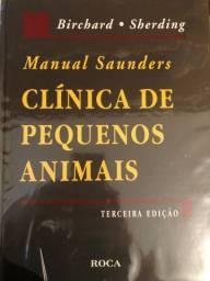 Manual Saunders CLÍNICA DE PEQUENOS ANIMAIS Bichard / Sherding Terceira Edição