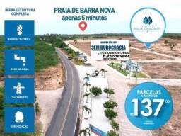 Loteamento Vila Cascavel, próximo à praia da Barra nova !
