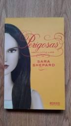 Perigosas - Pretty Little Liars livro 8