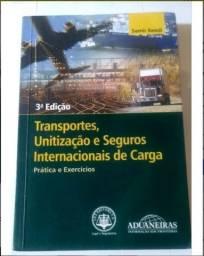Transportes, Unitização E Seguros Internacionais De Carga