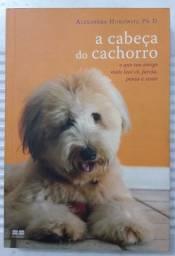 """Livro """" A cabeça do cachorro """""""