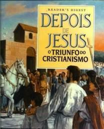 Livro - Depois de Jesus - O Triunfo do cristianismo