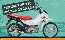 Financiamento HONDA POP 110 entrada R$ 239,00