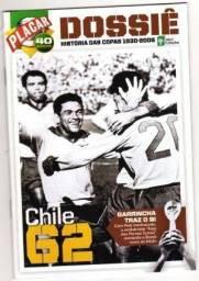Livreto - Dossiê Placar - Historia Das Copas - Copa Do Mundo