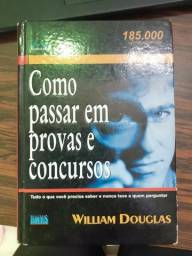 Livro Como passar em provas e concursos de William Douglas