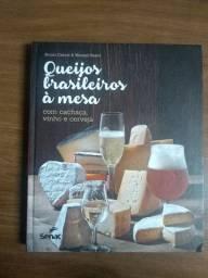 Livro: Queijos brasileiros à mesa com cachaça, vinho e cerveja