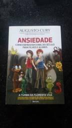 Livro Ansiedade - Como enfrentar o mal do século para filhos e alunos