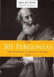 301 perguntas para desvendar o evangelho de João