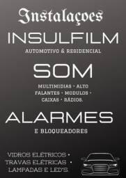 Insulfilm, Som, Alarmes, acessórios gerais pro seu carro!!