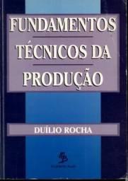 Livro - Fundamentos Técnicos da Produção