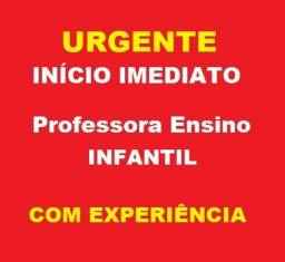 *Urgente* Emprego Para Professora com Experiência no Ensino Infantil