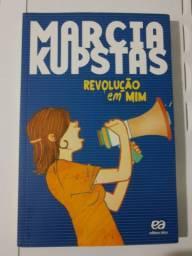Livro Revolução em Mim - Márcia Kupstas