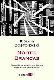 Noites Brancas - Fiódor Dostoiévski