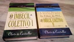 Livros I e II Imbecil Coletivo