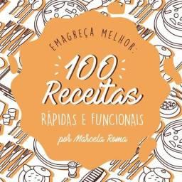 100 RECEITAS RÁPIDAS E FUNCIONAIS - Por Marcela Roma