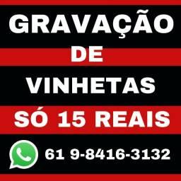 Chamada gravada só 15 reais