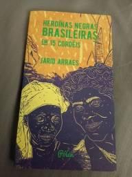 Título do anúncio: Livro heroínas negras brasileiras e 15 cordéis