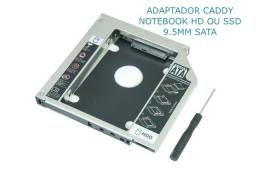 Adaptador Caddy Notebook Hd Ou Ssd 9.5mm Sata