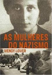 Livro as mulheres do nazismo