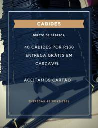 40 CABIDES POR R$30