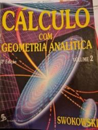 2 Livros - Cálculo com Geometria Analitica- Swokovki