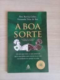 Título do anúncio: A Boa Sorte (Álex Rovira Celma e Fernando Trías de Bes)