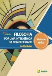 Filosofia: por uma inteligência da complexidade - Celito Meier
