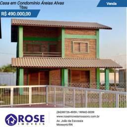 Vendo casa em cond. Areias Alvas - Tibau Litoral - Mossoró/RN - Rose imoveis - cod: 051