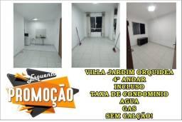 Sem caução 4ºandar Villa Jardim Orquidea incluso agua gas taxa condominio iptumaquinalavar