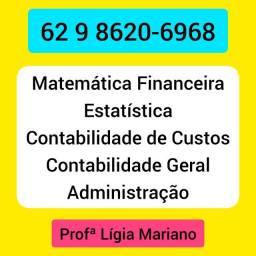 Professora de Matemática Financeira, Contabilidade, Administração, Estatística