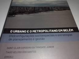 """Livro """"O Urbano e o Metropolitano em Belém."""