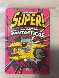 Livro: Super Manual Para Garotas Fantásticas.