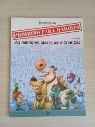 Título do anúncio: Proibido para maiores - As melhores piadas para crianças (Paulo Tadeu)