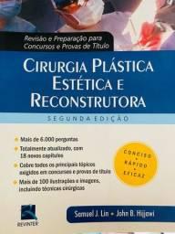 Cirurgia Plástica Estética e Reconstrutoras - Concursos e Provas - 2a Edição