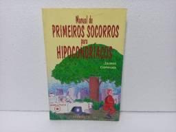 Livro Manual De Primeiros Socorros Para Hipocondríacos