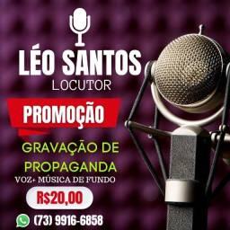 Título do anúncio: Léo Santos Locutor Publicitário Gravação De Spot Para Carro De Som Propaganda.