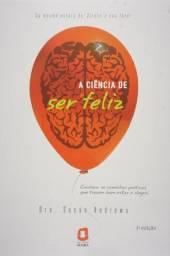 Livro A ciência de ser feliz - Dra. Susan Andrews