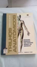 Trilhos Anatômicos - Thomas W Myers