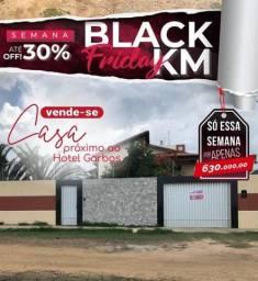 Casa próximo ao Hotel Garbos - Black Friday KM IMÓVEIS