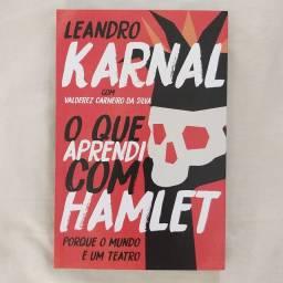 Livro O que aprendi com Hamlet - Leandro Karnal