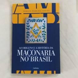 As Origens e a História da Maçonaria No Brasil - Sérgio Pereira Couto