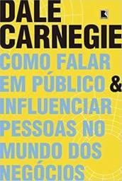 Livro Como falar em público e influenciar pessoas no mundo dos negócios - Novo e Lacrado