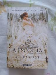 A Escolha - Kiera Cass ( livro 3 da série A SELEÇÃO)