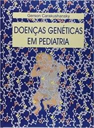 Título do anúncio: Doenças Genéticas em Pediatria - Livro Novo - Gerson Carakushansky