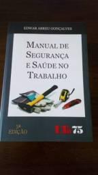Livro: Manual de Segurança e Saúde no Trabalho - Edwar Abreu Gonçalves