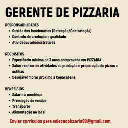 Título do anúncio: Vaga de gerente de pizzaria