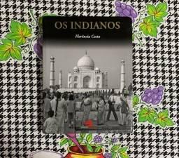 Livro - Os Indianos ( Florência Costa)
