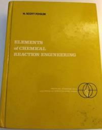 Elements of Chemical Reaction Engineering - H. Scott Fogler